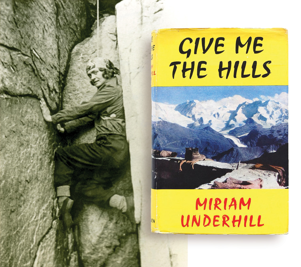 Miriam Underhill and Give Me The Hills book